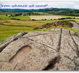 Carved footprint at Dunadd Hillfort, thought to have been part of the Dal Riata's coronation ritual. This is the land of the early MacTavish.